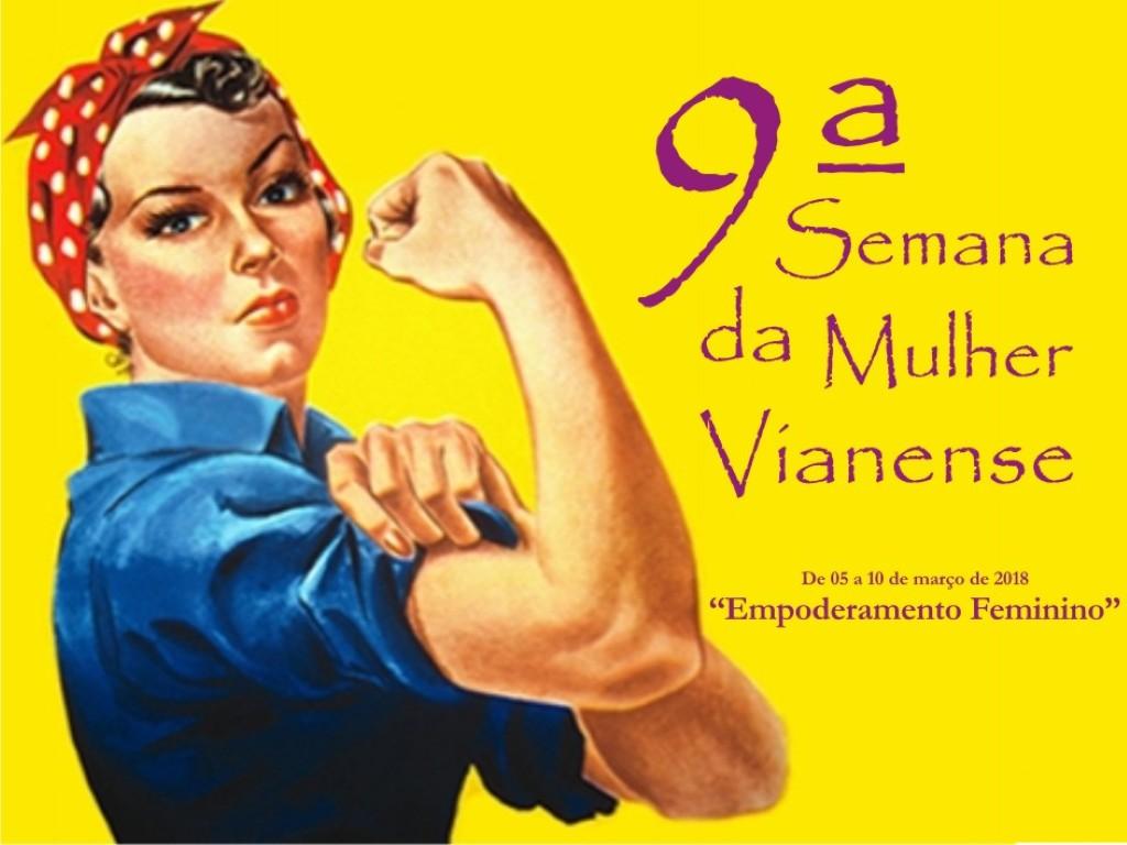 ASSISTÊNCIA SOCIAL - Município realiza a 9ª Semana da Mulher Vianense